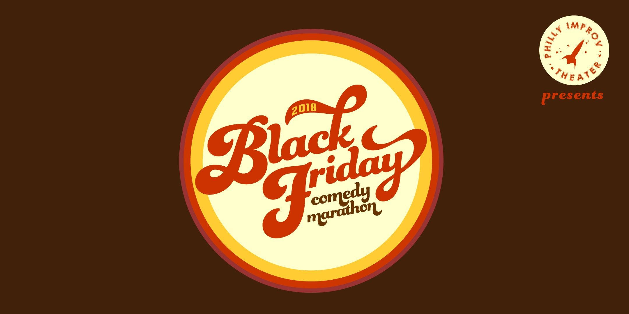 Black Friday Comedy Marathon (BFCM) 2018