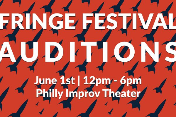 Announcing Auditions for Three 2019 Fringe Festival Shows at PHIT!