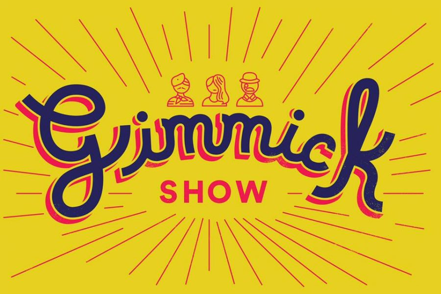 GIMMICK SHOW SEEKING TO ADD ACTORS AND WRITERS!