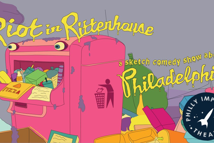 Audition for Riot In Rittenhouse: A Sketch Comedy Show About Philadelphia!
