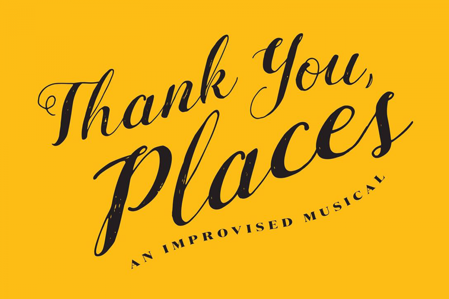 Announcing the Newest Cast Members of Thank You Places: An Improvised Musical!