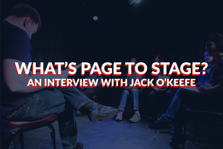 WHAT'S PAGE TO STAGE? INTERVIEW WITH POWERHOUSE JACK O'KEEFE